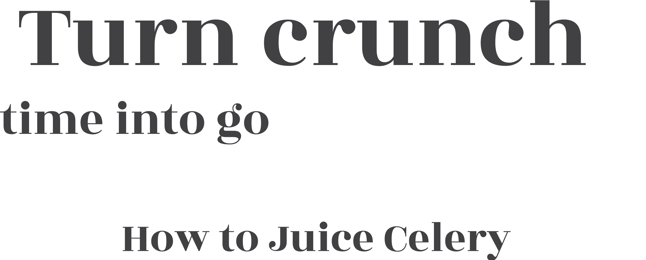 Turn crunch time into go time! How to Juice Celery